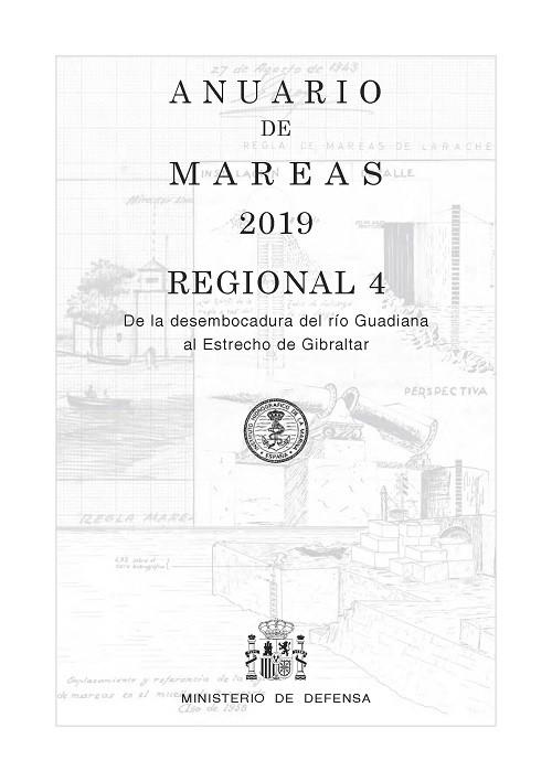 ANUARIO DE MAREAS REGIONAL 4. DE LA DESEMBOCADURA DEL RÍO GUADIANA AL ESTRECHO DE GIBRALTAR. 2019