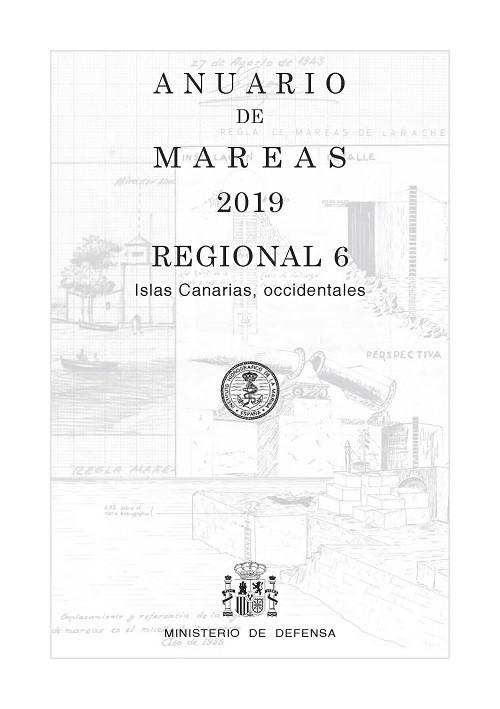 ANUARIO DE MAREAS REGIONAL 6. ISLAS CANARIAS, OCCIDENTALES. 2019
