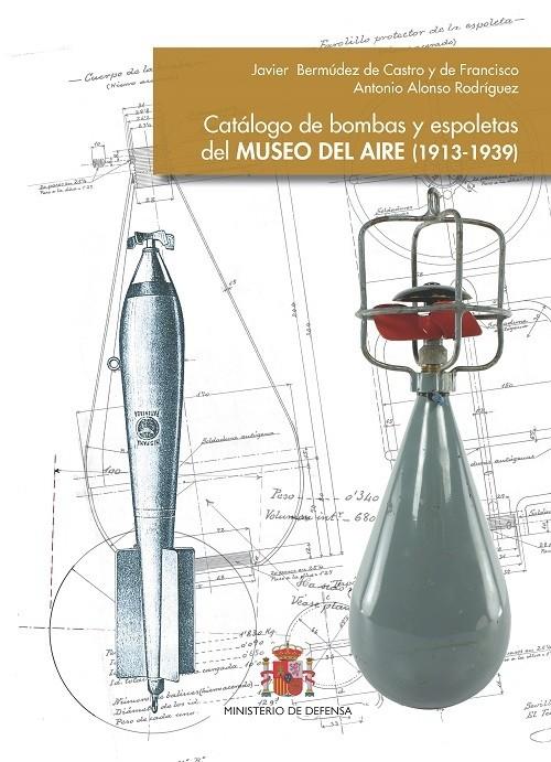 Catálogo de bombas y espoletas del Museo del Aire (1913-1939)