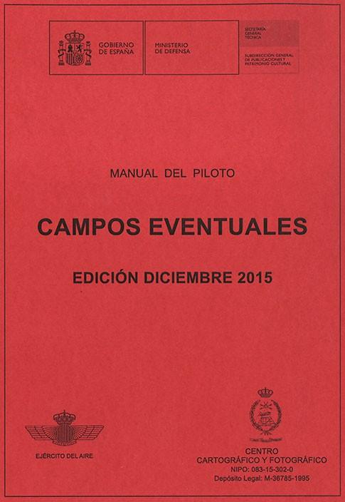 MANUAL DEL PILOTO. CAMPOS EVENTUALES. 2015