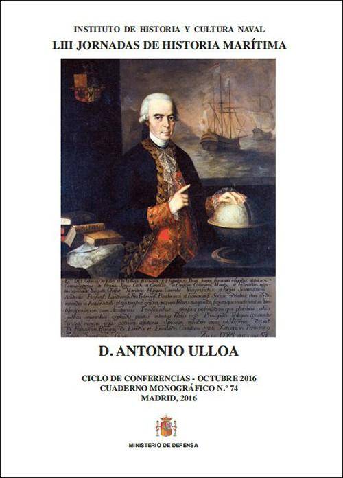DON ANTONIO DE ULLOA. CUADERNO MONOGRÁFICO Nº 74