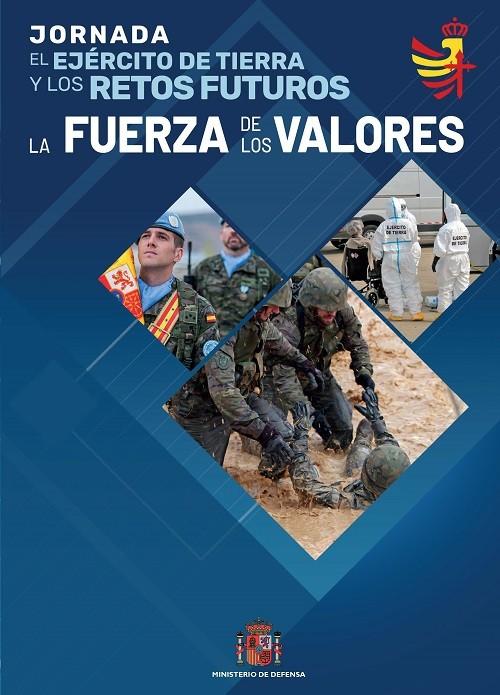 El Ejército de Tierra y los retos futuros. La fuerza de los valores