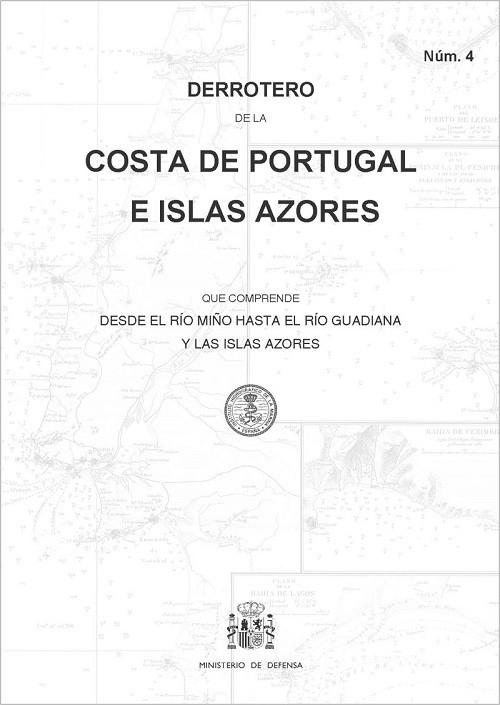 Derrotero de la costa de Portugal e islas Azores. Núm. 4. 5ª edición 2020