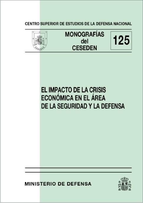 EL IMPACTO DE LA CRISIS ECONÓMICA EN EL ÁREA DE LA SEGURIDAD Y LA DEFENSA