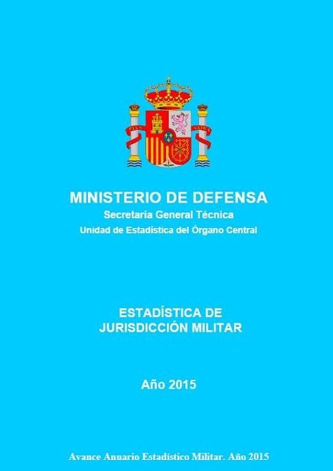 ESTADÍSTICA DE JURISDICCIÓN MILITAR 2015