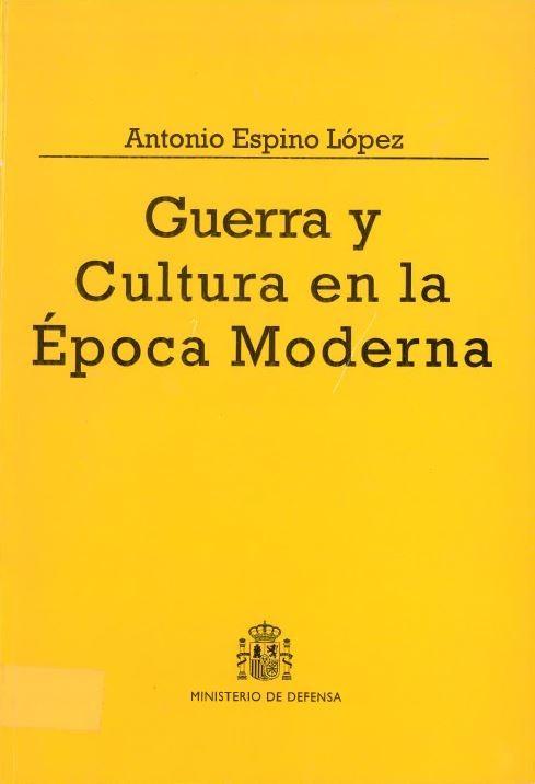 GUERRA Y CULTURA EN LA ÉPOCA MODERNA