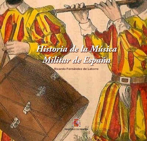 HISTORIA DE LA MÚSICA MILITAR DE ESPAÑA