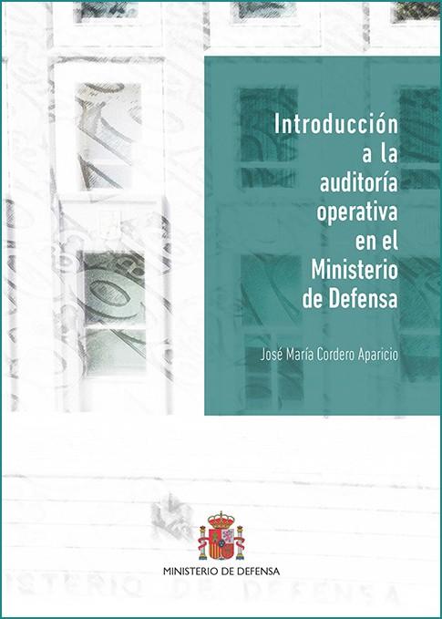 INTRODUCCIÓN A LA AUDITORÍA  OPERATIVA EN EL MINISTERIO DE DEFENSA