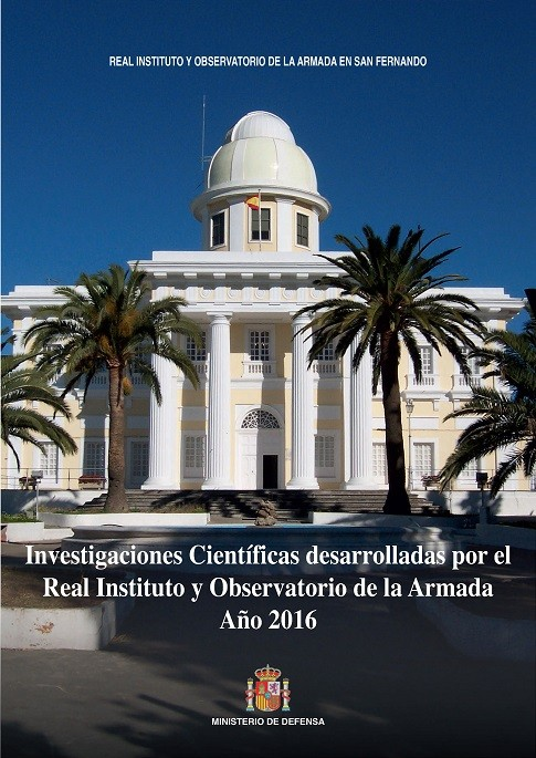 INVESTIGACIONES CIENTÍFICAS DESARROLLADAS POR EL REAL INSTITUTO Y OBSERVATORIO DE LA ARMADA. AÑO 2016