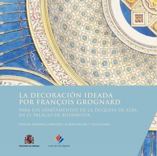 La decoración ideada por François Grognard para los apartamentos de la duquesa de Alba en el palacio de Buenavista
