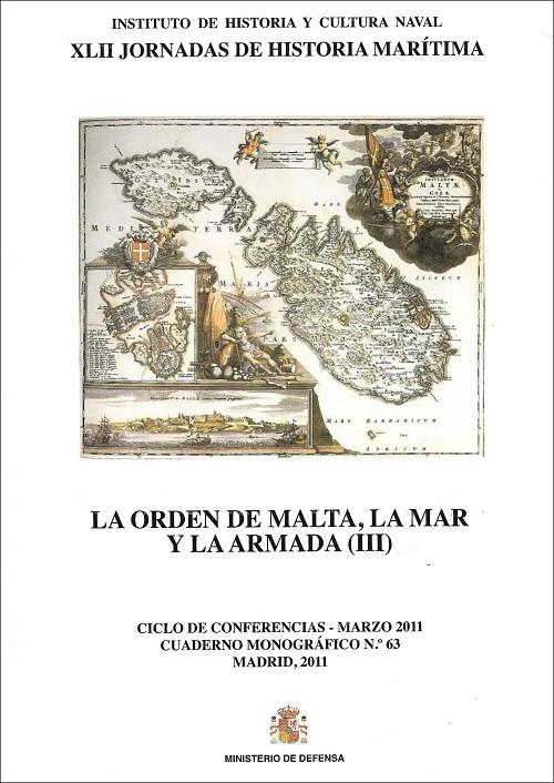 La orden de Malta, la Mar y la Armada (III)