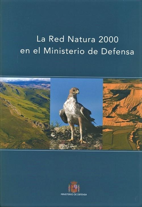 LA RED NATURA 2000 EN EL MINISTERIO DE DEFENSA