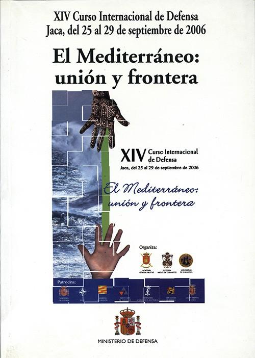 MEDITERRÁNEO: UNIÓN Y FRONTERA, EL