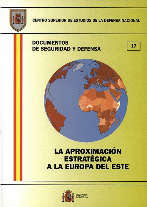 APROXIMACIÓN ESTRATÉGICA A LA EUROPA DEL ESTE, LA
