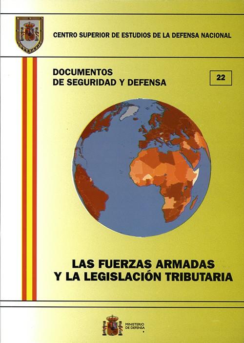FUERZAS ARMADAS Y LA LEGISLACIÓN TRIBUTARIA, LAS