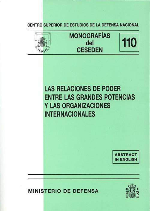 RELACIONES DE PODER ENTRE LAS GRANDES POTENCIAS Y LAS ORGANIZACIONES INTERNACIONALES