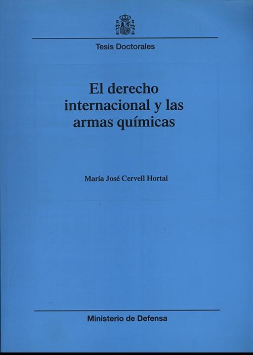 EL DERECHO INTERNACIONAL Y LAS ARMAS QUÍMICAS