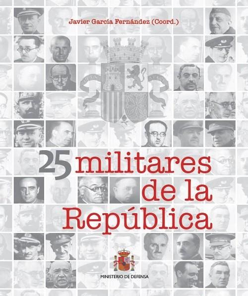 25 MILITARES DE LA REPÚBLICA