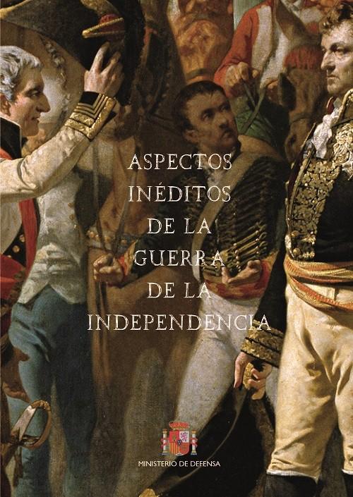ASPECTOS INÉDITOS DE LA GUERRA DE LA INDEPENDENCIA