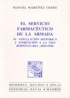 SERVICIO FARMACÉUTICO DE LA ARMADA: SU VINCULACIÓN HISTÓRICA Y APORTACIÓN A LA VIDA HOSPITALARIA (1814-1936), EL