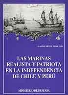 MARINAS REALISTA Y PATRIÓTICA EN LA INDEPENDENCIA DE CHILE Y PERÚ, LAS