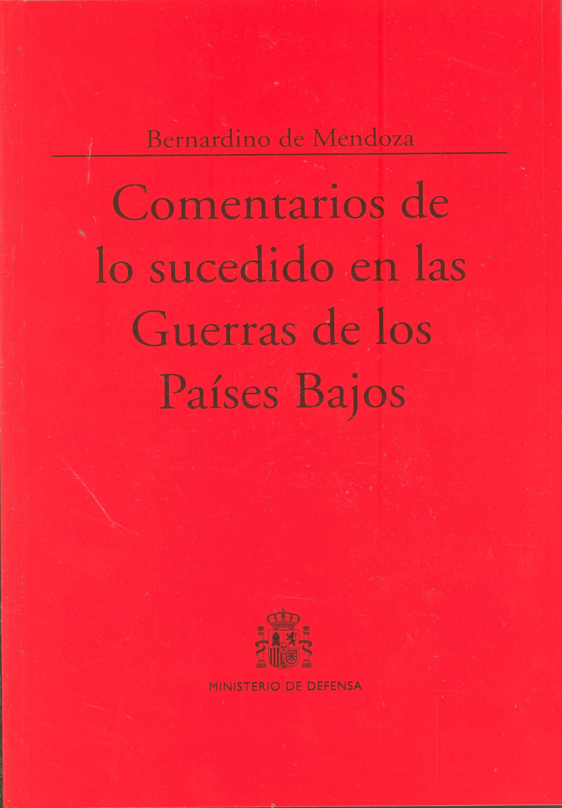 COMENTARIOS DE LO SUCEDIDO EN LAS GUERRAS DE LOS PAÍSES BAJOS