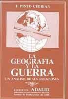 GEOGRAFÍA Y LA GUERRA, LA