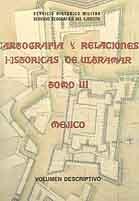 CARTOGRAFÍA Y RELACIONES HISTÓRICAS DE ULTRAMAR. MÉJICO