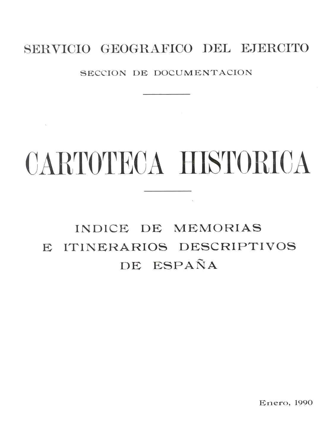 ÍNDICE DE MEMORIAS E ITINERARIOS DESCRIPTIVOS DE ESPAÑA,