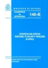 EUROPEAN AND AFRICAN RESPONSE TO SECURITY PROBLEMS IN AFRICA