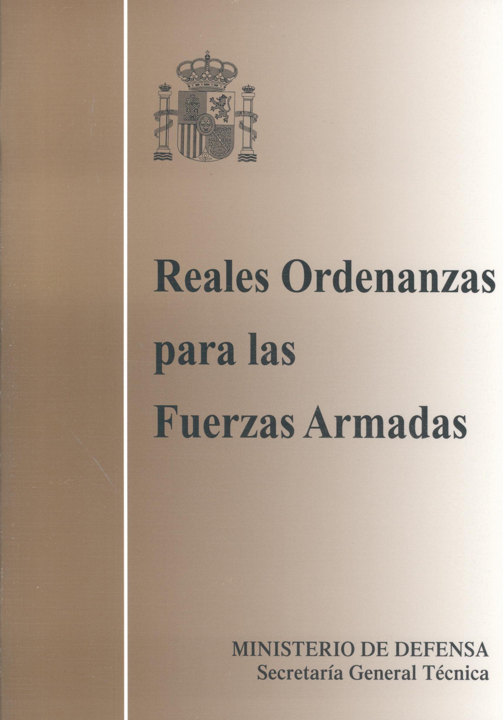 REALES ORDENANZAS DE LAS FUERZAS ARMADAS