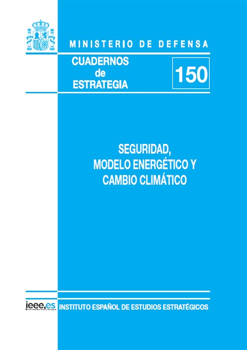 SEGURIDAD, MODELO ENERGÉTICO Y CAMBIO CLIMÁTICO
