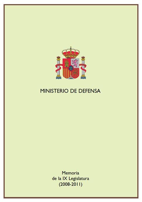 MEMORIA DE LA IX LEGISLATURA, 2008-2011
