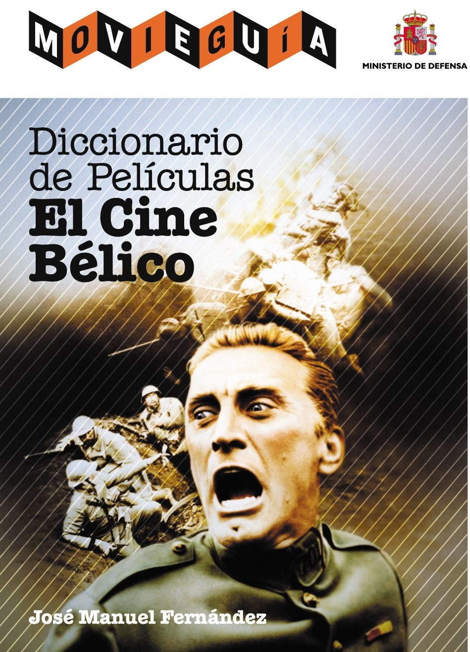 DICCIONARIO DE PELÍCULAS: EL CINE BÉLICO