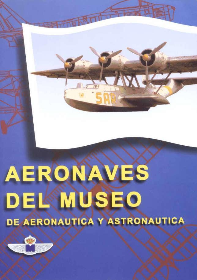 AERONAVES DEL MUSEO DE AERONÁUTICA Y ASTRONÁUTICA