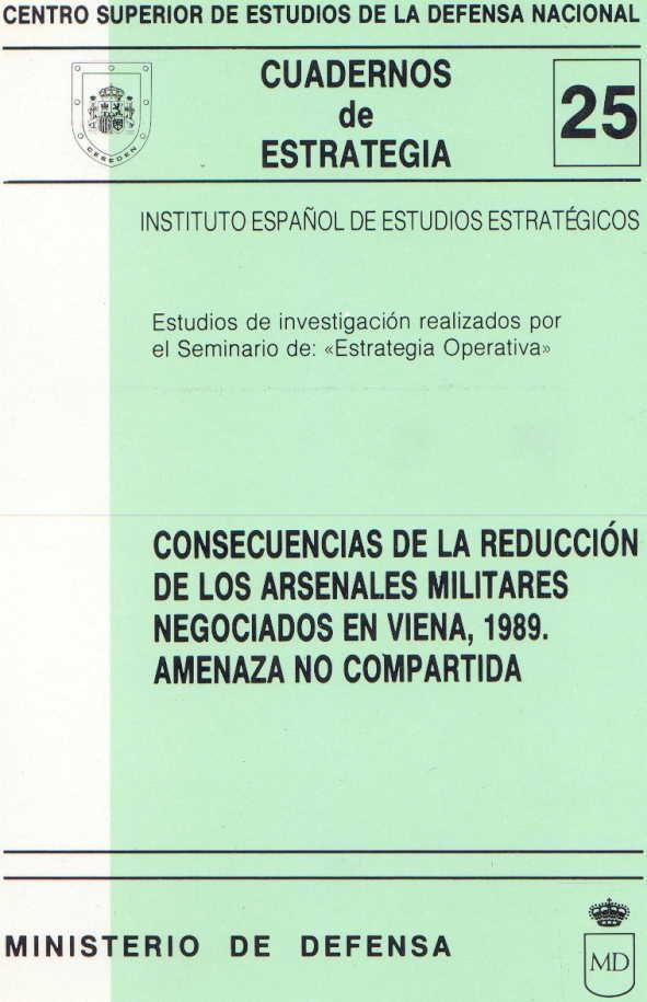CONSECUENCIAS DE LA REDUCCIÓN DE LOS ARSENALES MILITARES NEGOCIADOS EN VIENA
