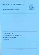 ESTADÍSTICA DE ACTIVIDADES DEL SERVICIO DE CRÍA CABALLAR 1995