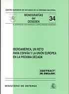 IBEROAMÉRICA, UN RETO PARA ESPAÑA Y LA UNIÓN EUROPEA EN LA PRÓXIMA DÉCADA