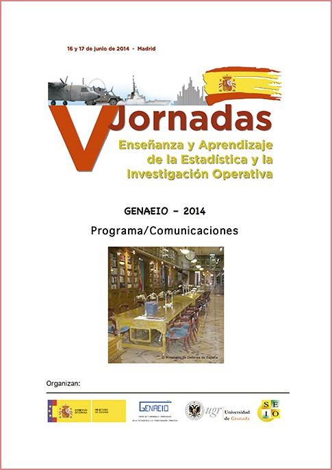 V JORNADAS ENSEÑANZA Y APRENDIZAJE DE LA ESTADÍSTICA Y DE LA INVESTIGACIÓN OPERATIVA. PROGRAMA Y COMUNICACIONES