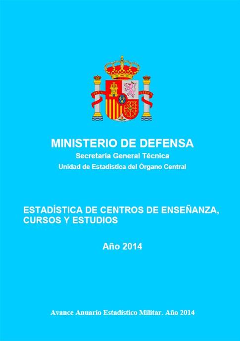 ESTADÍSTICA DE CENTROS DE ENSEÑANZA, CURSOS Y ESTUDIOS 2014