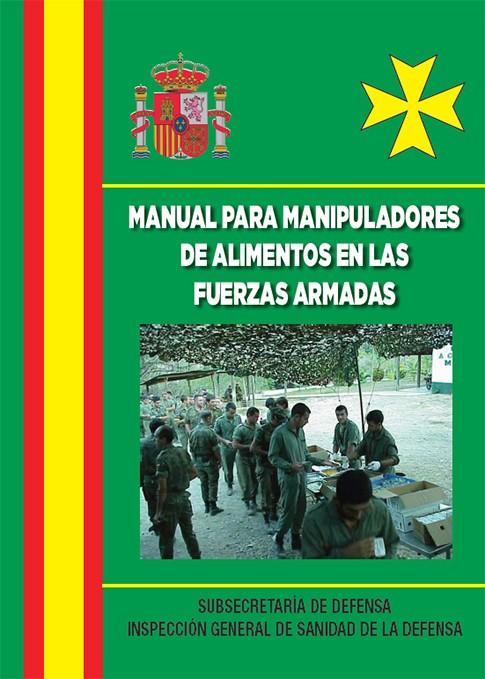 MANUAL DE MANIPULADOR DE ALIMENTOS EN LAS FUERZAS ARMADAS