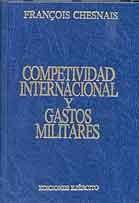 COMPETITIVIDAD INTERNACIONAL Y GASTOS MILITARES