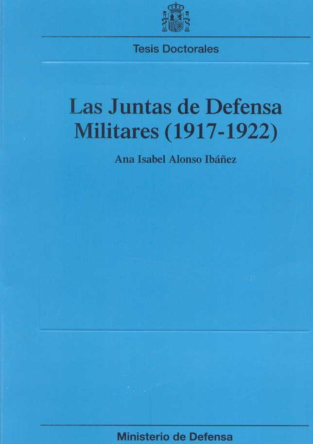 JUNTAS DE DEFENSA MILITARES (1917-1922)