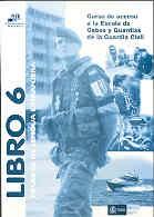 CURSO DE ACCESO A LA ESCALA DE CABOS Y GUARDIAS DE LA GUARDIA CIVIL. LIBRO 6: Pruebas de lengua extranjera