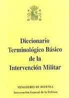 DICCIONARIO TERMINOLÓGICO BÁSICO DE LA INTERVENCIÓN MILITAR