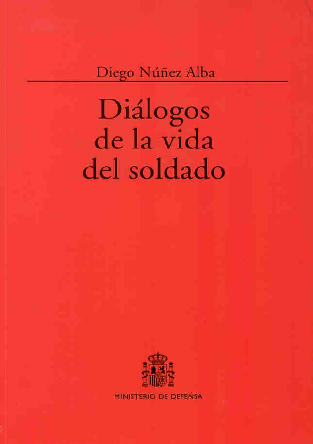 DIÁLOGOS DE LA VIDA DEL SOLDADO