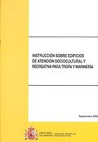 INSTRUCCIÓN SOBRE EDIFICIOS DE ATENCIÓN SOCIOCULTURAL Y RECREATIVA PARA TROPA Y MARINERÍA