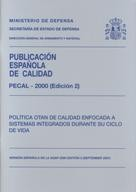 PECAL 2000. POLÍTICA OTAN DE CALIDAD ENFOCADA A SISTEMAS INTEGRADOS DURANTE SU CICLO DE VIDA (2ª Ed.)