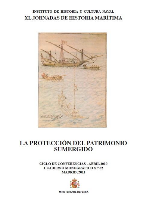 LA PROTECCIÓN DEL PATRIMONIO SUMERGIDO