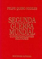 SEGUNDA GUERRA MUNDIAL: CONSIDERACIONES MILITARES